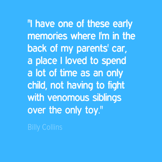 I have one of these early memories where I'm in the back of my parents' car, a place I loved to spend a lot of time as an only child, not having to fight with venomous siblings over the only toy.