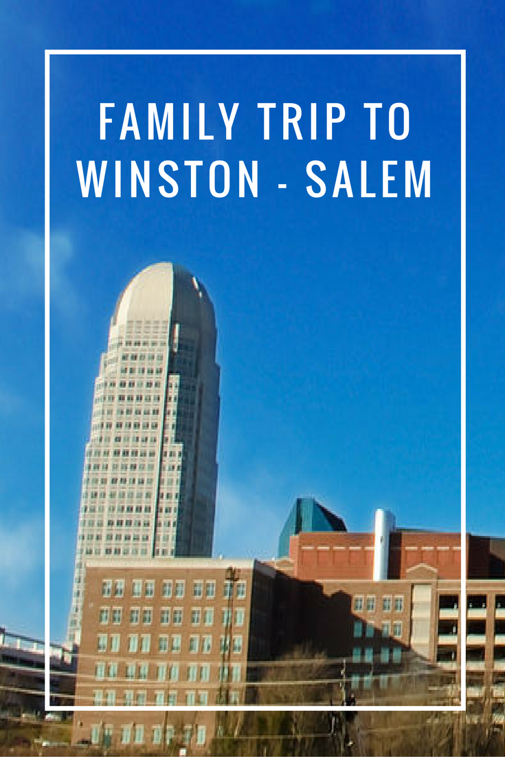 Half Day Family Trip to Winston Salem with a Teen